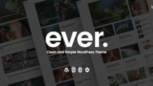 Ever Clean and Simple WordPress Theme