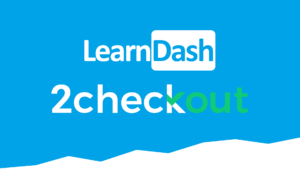 LearnDash LMS 2Checkout Integration Addon
