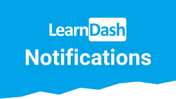 LearnDash LMS Notifications Addon