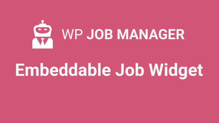 WP Job Manager Embeddable Job Widget