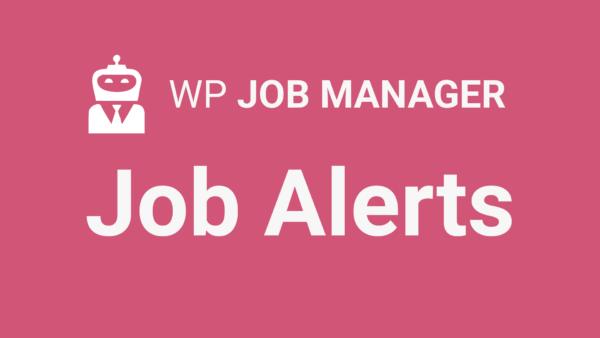 WP Job Manager Job Alerts Addon