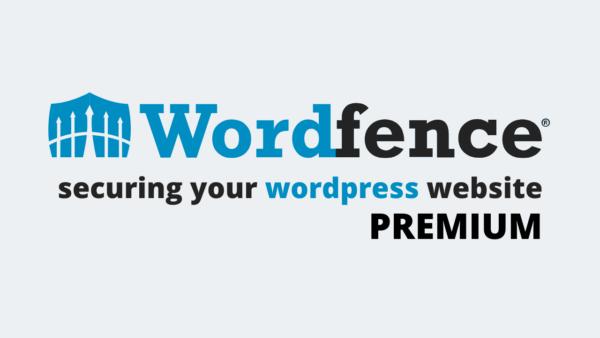 Wordfence PremiumordPress Security Plugin