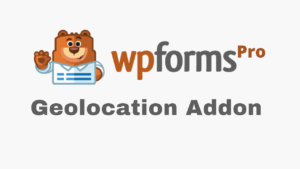 WPForms Geolocation Addon