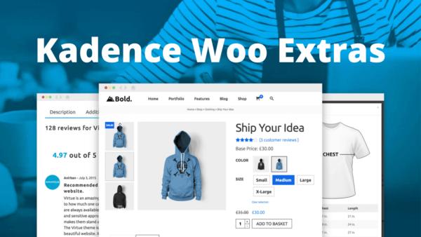 Kadence Woocommerce Extras Ultimate Woocommerce Extension