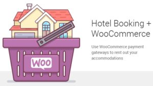 Hotel Booking WooCommerce Payments